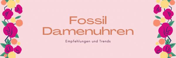 Fossil Damenuhren